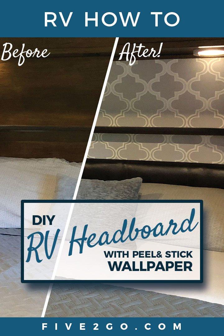 DIY Peel and Stick Wallpaper RV Headboard