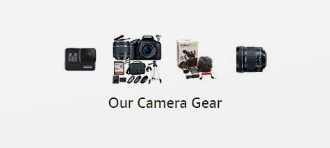 Our Camera Gear