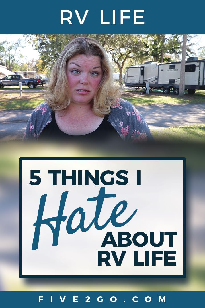 Five Things I Hate About RV Life