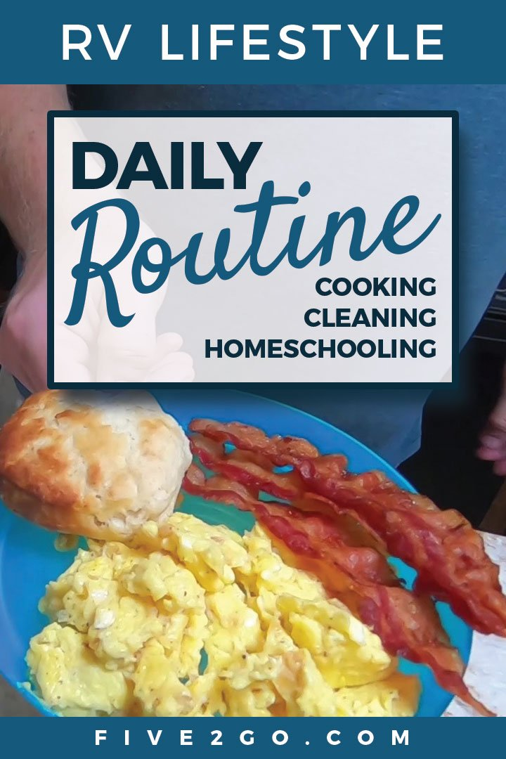 Full-time RV Family Daily Routine