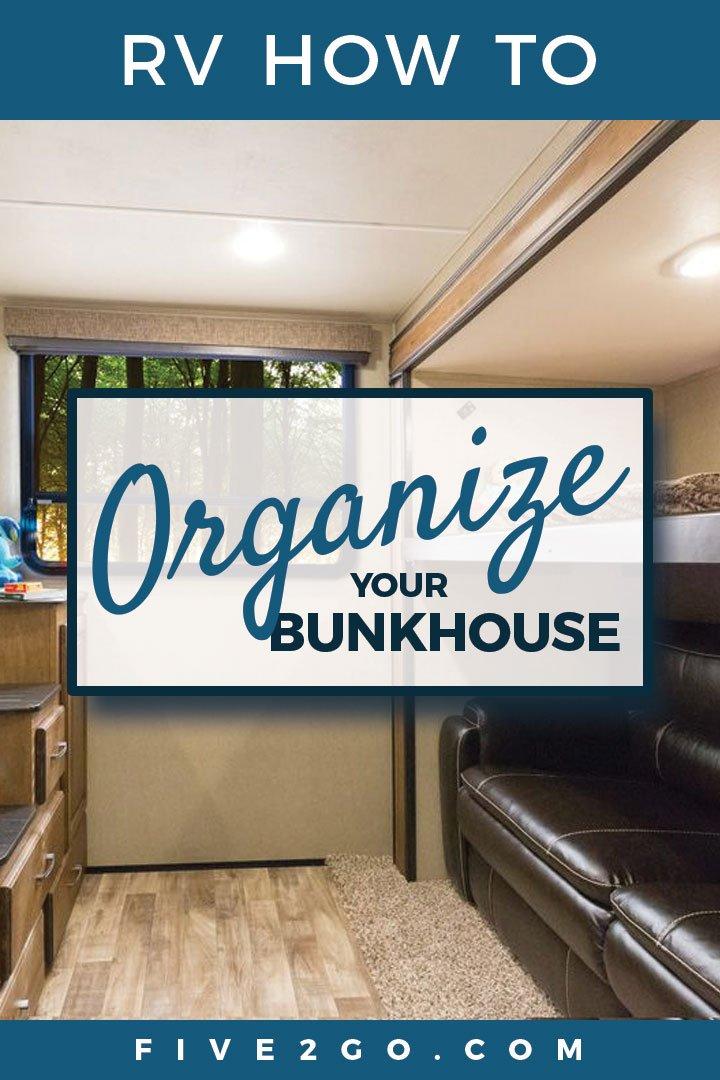 RV Bunkhouse Organization