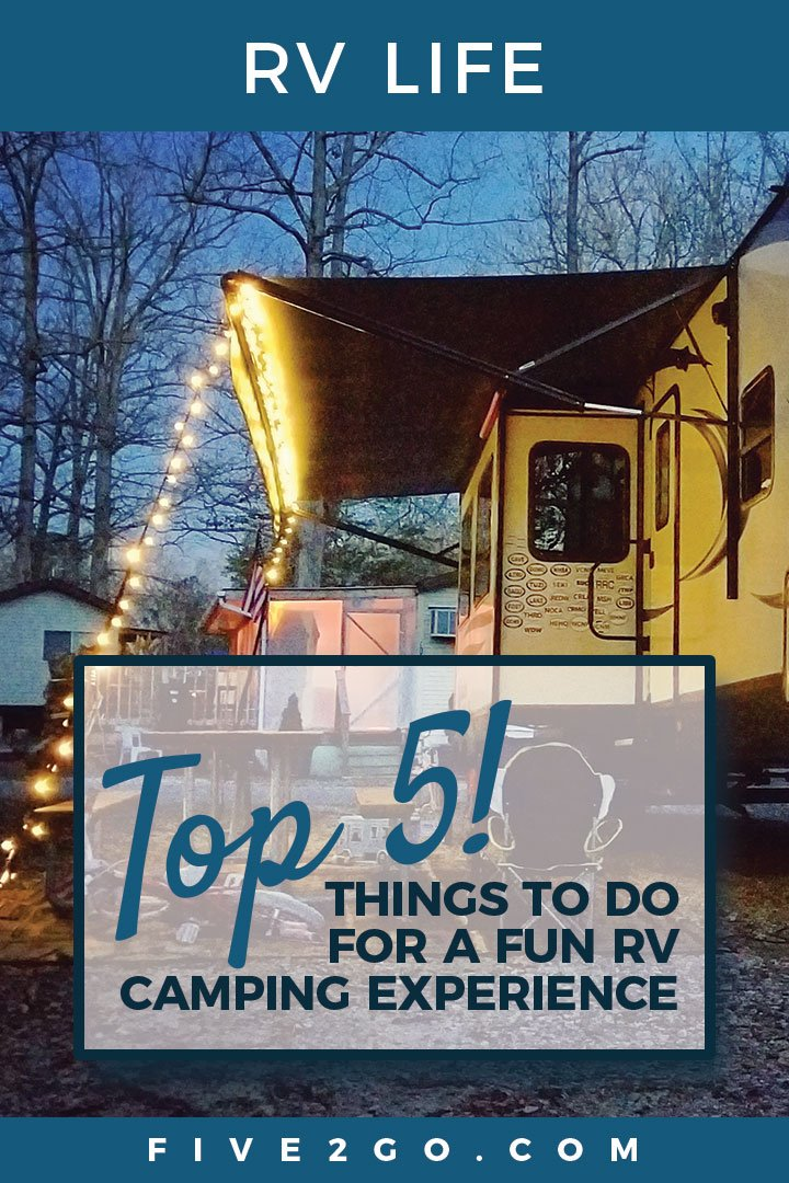 Top 5 Things to Do for a Fun RV Camping Experience