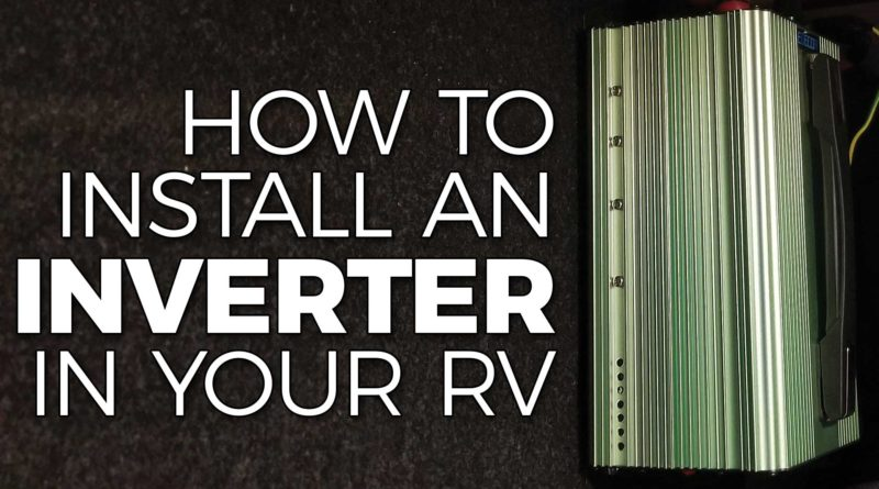 How To Install an Inverter in an RV