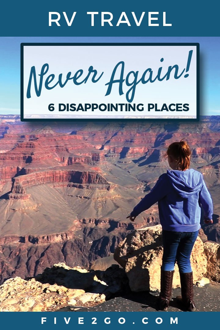 Most Disappointing Places We've Been in Our RV