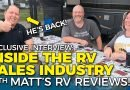 RV Sales Insider Knowledge with Matt's RV Reviews