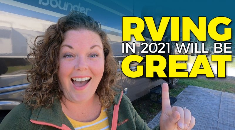 Make RVing Great in 2021
